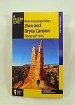 Best Easy Day Hikes Zion - Bryce Canyon National Parks